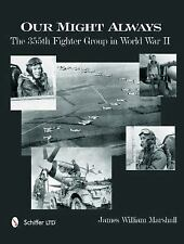 Book - Our Might Always: The 355th Fighter Group in World War II