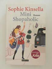 Sophie Kinsella Mini Shopaholic Roman Manhattan Verlag +