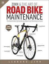 Zinn & the Art of Road Bike Maintenance: The World's Best-Selling Bicycle...