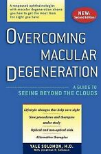 Overcoming Macular Degeneration: A Guide to Seeing Beyond the Clouds by...