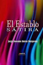 El Establo by Jorge Rosendo Durán Mozqueda (2015, Paperback)