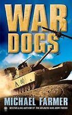 War Dogs by Farmer, Michael