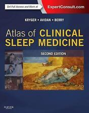 Atlas of Clinical Sleep Medicine : Expert Consult - Online and Print by Meir...