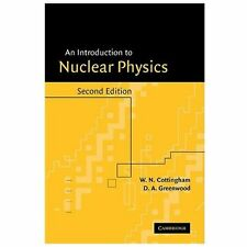 An Introduction to Nuclear Physics, Greenwood, D. A., Cottingham, W. N., Accepta