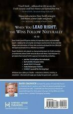 It's How You Play the Game : The 12 Leadership Principles of Dean Smith by...