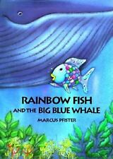 Rainbow Fish and the Big Blue Whale, Marcus Pfister, Good Book