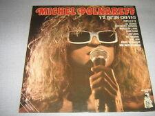 MICHEL POLNAREFF 33 TOURS FRANCE Y'A QU'UN CH'VEU