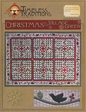 CHRISTMAS IN THE VILLAGE GREEN QUILT PATTERN, From Timeless Traditions Quilt NEW
