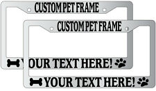 Chrome License Plate Frame Custom Pet Saying color Auto Personalize Paw 2 Pack
