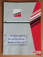Ersatzteilliste parts list Gehl GEHLMAX Kehrschaufel BB 1000 1300 1600 1800 1991