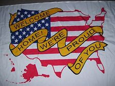 """Soldier welcome home nylon flag 3 X 5 foot """"We're proud of you"""" Military banner"""