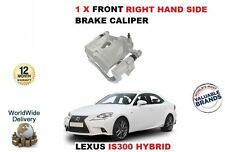 FOR LEXUS IS300 HYBRID 2013-  NEW FRONT RIGHT HAND SIDE BRAKE CALIPER 4773053061