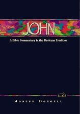 John: A Commentary for Bible Students (Wesleyan Bible Study Commentary), Joseph