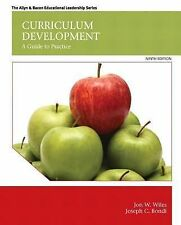 Curriculum Development : A Guide to Practice by Jon W. Wiles 9th Bondi