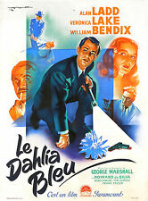 LA DALIA AZZURRA BLUE DAHLIA MANIFESTO ALAN LADD VERONICA LAKE WILLIAM BENDIX