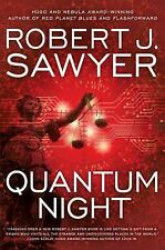 Quantum Night by Robert J. Sawyer (2016, Hardcover)