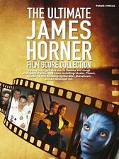 The Ultimate James Horner Film Score Collection Play PIANO Vocals Music Book