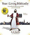 The Year of Living Biblically : One Man's Humble Quest to Follow the Bible as Li