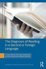 The Diagnosis of Reading in a Second or Foreign Language by Ari Huhta, Riikka...