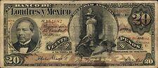 Mexico P-S235c El Banco de Londres y Mexico 20 Pesos 1909  F- VF