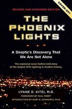 Good, The Phoenix Lights: A Skeptics Discovery that We Are Not Alone, Lynne D Ki