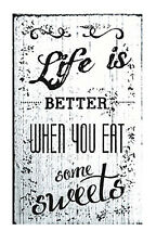 Life is Better When You Eat Some Sweets by Vintage Rubber Stamps Mtd White Block