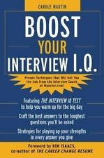 Boost Your Interview IQ Martin, Carole Paperback