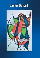 Cuentos Que Cuento by Javier Duhart (2014, Hardcover)
