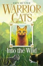 Into the Wild (Warrior Cats, Book 1) By Erin Hunter