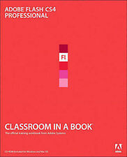 Adobe Flash CS4 Professional: The Official Training Workbook from Adobe Systems
