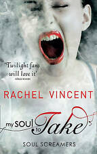 My Soul to Take by Rachel Vincent (Paperback, 2011)