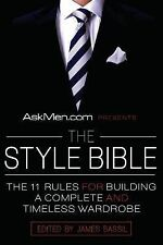 NEW Askmen.com Presents the Style Bible: The 11 Rules for Building a Complete an