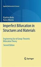 Imperfect Bifurcation in Structures and Materials : Engineering Use of...