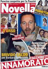 NOVELLA 2000 N°13- 27/ MAR/2014 * FACCHINETTI INNAMORATO *Un sex symbol x D'URSO
