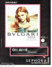 PUBLICITE ADVERTISING 056  2015  Sephora  parfum femme Aqua Divina      Bvulgari