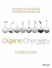 PDF Study Guide and Solutions Manual Organic Chemistry 2nd Edition: David Klein