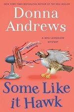 Some Like It Hawk 14 by Donna Andrews (2012, Hardcover, NEW, 1st edition)