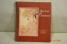 THE ART of  UTAMARO Book of Photos of Artist Utamaro's Wood Block Prints
