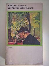 LIBRO CARLO CASSOLA - IL TAGLIO DEL BOSCO - EINAUDI 1975
