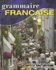 Grammaire Francaise by Martin Beaudoin and Jacqueline Ollivier (2007, Paperback)