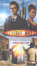 Doctor Who: Peacemaker by James Swallow (Hardback, 2007)