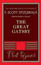 F. Scott Fitzgerald: The Great Gatsby (The Cambridge Edition of the Works of F.