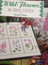 WILD FLOWERS IN CROSS STITCH  BOOK by Shirley Watts