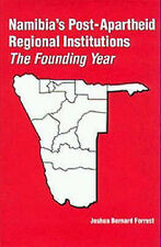 Namibia's Post-Apartheid Regional Institutions: The Founding Year (Rochester Stu