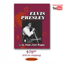 ELVIS PRESLEY FROM ST PAUL TO FT WAYNE  OOP  NEW 2015  HB BOOK  JOE Tunzi