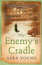 Sara Young My Enemy's Cradle Very Good Book
