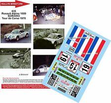 DÉCALS 1/18 réf 635 Renault Alpine 1600 Soriano Tour de Corse 1978