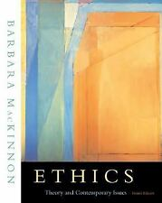 Ethics: Theory and Contemporary Issues (with InfoTrac), Barbara MacKinnon, Accep