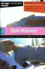 Sun-Kissed (Smart Novels: An SAT Vocabulary Novel: The Painless Way to Learn SAT