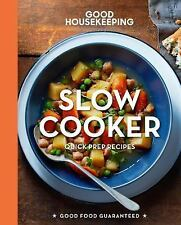 Good Housekeeping Slow Cooker : Quick Prep Recipes (2015, Hardcover)